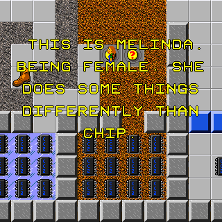 "Screenshot of CC2, with an overlaid hint saying: ""This is Melinda.  Being female, she does some things differently than Chip."""